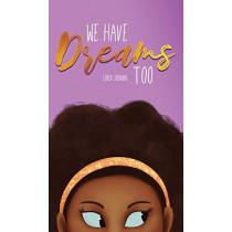 We Have Dreams Too by Deborah Price, 9781734201321