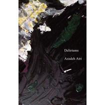 Deliriums by Azadeh Atri, 9781760416461