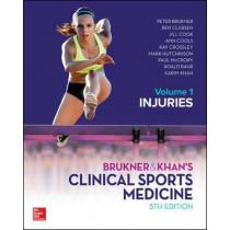 Brukner and Khans Clinical Sports Medicine Injuries, Volume 1 by Peter Brukner, 9781760421663