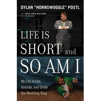 Life Is Short & So Am I by Dylan Postl, 9781770414846