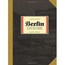 Berlin Book Three: City of Light by Jason Lutes, 9781770463271