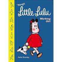 Little Lulu: Working Girl by John Stanley, 9781770463653