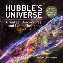 Hubble's Universe: 2nd Ed; Greatest Discoveries and Latest Images by Terence Dickinson, 9781770859975