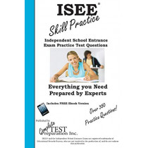 ISEE Skill Practice!: Practice Test Questions for the Independent School Entrance Exam by Complete Test Preparation Inc, 9781772450965