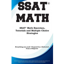SSAT Math: Math Exercises, Tutorials and Multiple Choice Strategies by Complete Test Preparation Inc, 9781772451771
