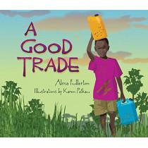 A Good Trade by Alma Fullerton, 9781772781182