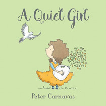 A Quiet Girl by Peter Carnavas, 9781772781229