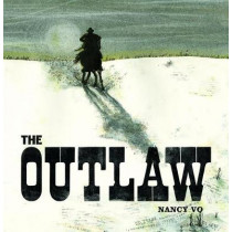 The Outlaw by Nancy Vo, 9781773060163