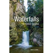Waterfalls of Nova Scotia: A Guide by Benoit Lalonde, 9781773100227