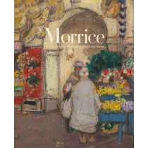 Morrice: The A.K. Prakash Collection in Trust to the Nation by Katerina Atanassova, 9781773270180