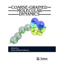 Coarse-Grained Molecular Dynamics by Maria Emilova Velinova, 9781773610856