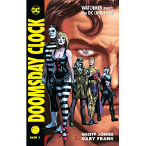 Doomsday Clock Part 1 by Geoff Johns, 9781779501202