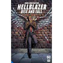John Constantine, Hellblazer: Rise and Fall by Tom Taylor, 9781779504661