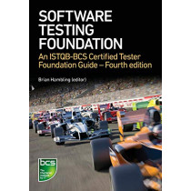 Software Testing: An ISTQB-BCS Certified Tester Foundation guide - 4th edition by Brian Hambling, 9781780174921