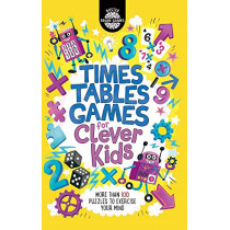 Times Tables Games for Clever Kids by Gareth Moore, 9781780555621