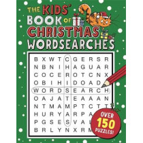 The Kids' Book of Christmas Wordsearches by Sarah Khan, 9781780555829