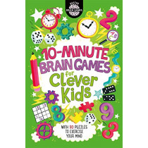 10-Minute Brain Games for Clever Kids by Gareth Moore, 9781780555935