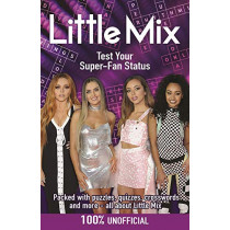 Little Mix: Test Your Super-Fan Status by Jack Thorpe, 9781780556048