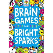 Brain Games for Bright Sparks: Ages 7 to 9 by Gareth Moore, 9781780556161
