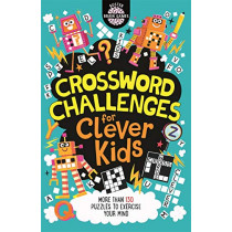 Crossword Challenges for Clever Kids by Gareth Moore, 9781780556185