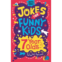 Jokes for Funny Kids: 7 Year Olds by Imogen Williams, 9781780556246