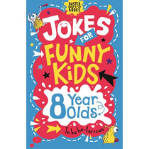 Jokes for Funny Kids: 8 Year Olds by Andrew Pinder, 9781780556253