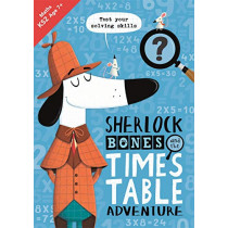 Sherlock Bones and the Times Table Adventure by Kirstin Swanson, 9781780556901