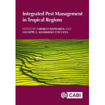 Integrated Pest Management in Tropical Regions by Carmelo Rapisarda, 9781780648002