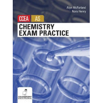 Chemistry Exam Practice for CCEA AS Level by Nora Henry, 9781780730349