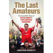 The Last Amateurs by Jonathan Bradley, 9781780731810