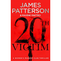 20th Victim: (Women's Murder Club 20) by James Patterson, 9781780899541