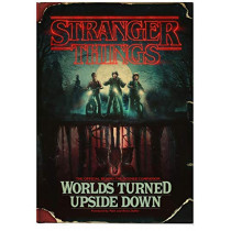 Stranger Things: Worlds Turned Upside Down: The Official Behind-The-Scenes Companion by Gina McIntyre, 9781780899602