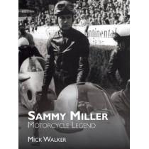 Sammy Miller: Motorcycle Legend by Mick Walker, 9781780912134
