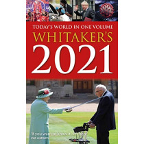 Whitaker's 2021: Today's World In One Volume by Whitaker's, Almanack, 9781781089781
