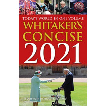 Whitaker's Concise 2021: Today's World In One Volume by Whitaker's, Almanack, 9781781089798