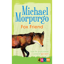 Fox Friend (4u2read) by Michael Morpurgo, 9781781127742