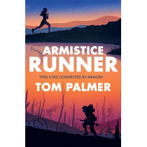 Armistice Runner by Tom Palmer, 9781781128251