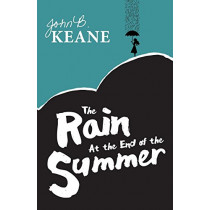 The Rain at the End of the Summer by John B Keane, 9781781174807