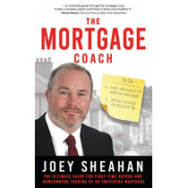 The Mortgage Coach: The Ultimate Guide for First-time Buyers, Homeowners Trading Up or Switching Mortgage by Joey Sheahan, 9781781177389