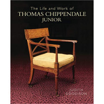 The Life and Work of Thomas Chippendale Junior by Judith Goodison, 9781781300565