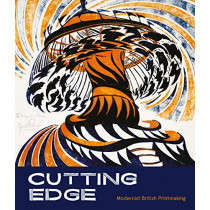 Cutting Edge: Modernist British Printmaking by Gordon Samuel, 9781781300787