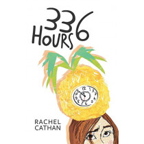 336 Hours by Rachel Cathan, 9781781325995
