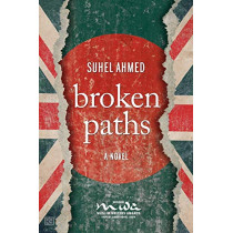 Broken Paths by Suhel Ahmed, 9781781330579
