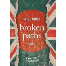 Broken Paths by Suhel Ahmed, 9781781330685
