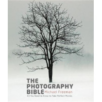 The Photography Bible by Michael Freeman, 9781781576236