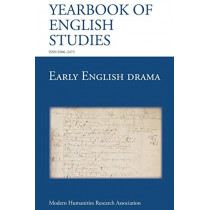 Early English Drama (Yearbook of English Studies (43) 2013) by Pamela M. King, 9781781880807