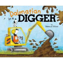 Dalmatian in a Digger by Rebecca Elliott, 9781782025962