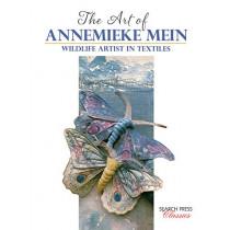 The Art of Annemieke Mein: Wildlife Artist in Textiles by Annemieke Mein, 9781782217657
