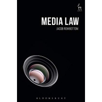 Media Law by Jacob Rowbottom, 9781782256656