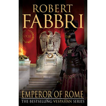 Emperor of Rome by Robert Fabbri, 9781782397106